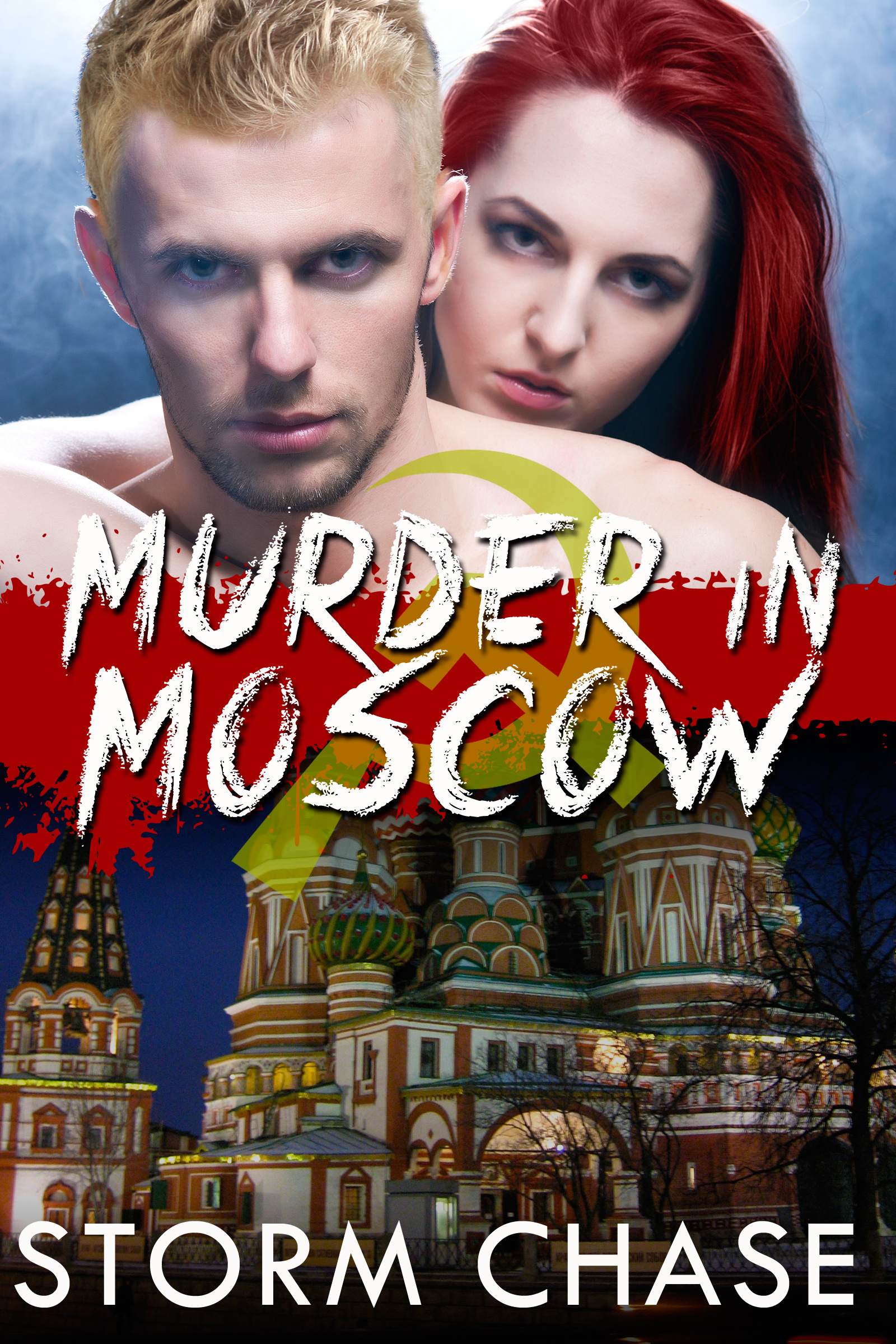 Murder in Moscow By Storm Chase