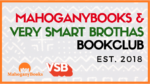 MahoganyBooks + Very Smart Brothas 2020 Book Club阅读列表
