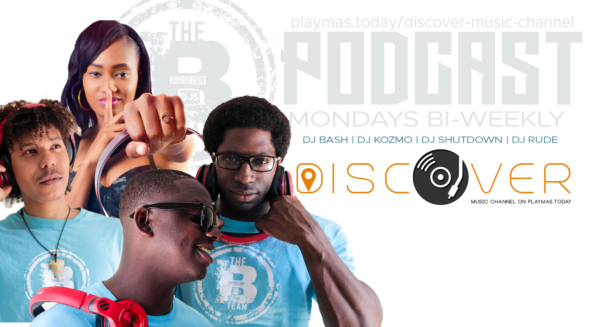 B Team Podcast on Discover Music Channel by PlayMas.Today (Bahamas) Caribbean Centric content