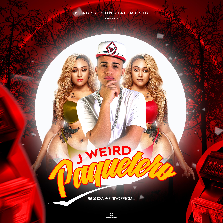 J WEIRD – PAQUETERO