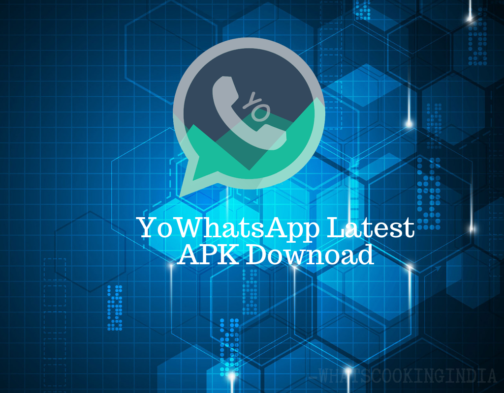 YoWhatsApp Latest APK Download