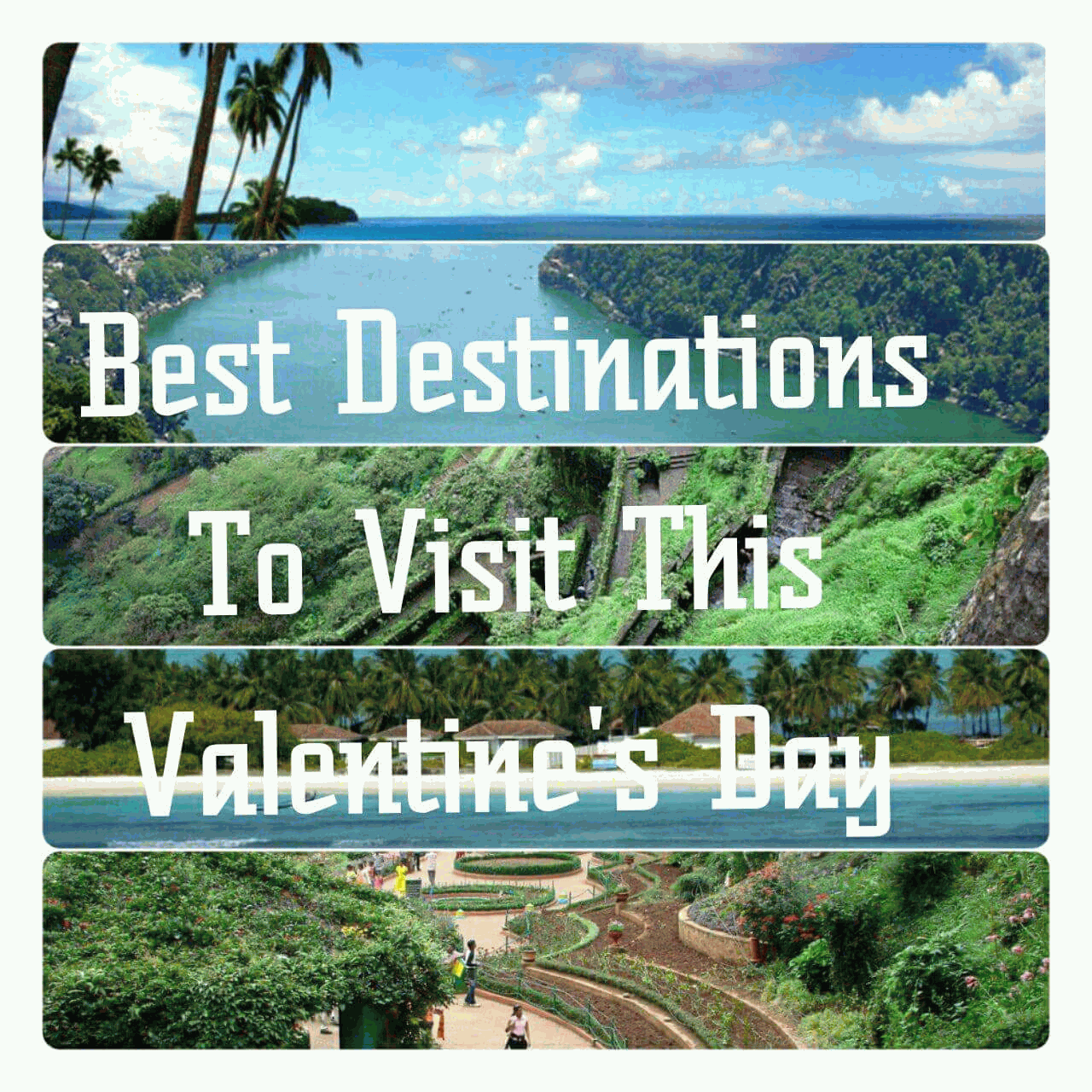 Best-Destinations-To-Visit-This-Valentines-Day