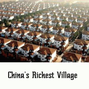 China's Richest Village