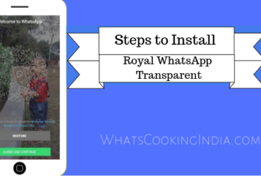 Steps to Install Royal WhatsApp Transparent