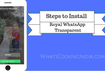Steps to Install Royal WhatsApp Transparent