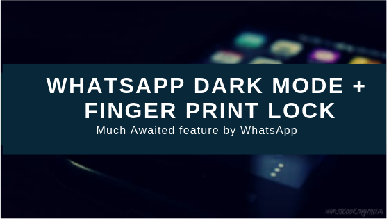 whatsapp dark mode and other new features