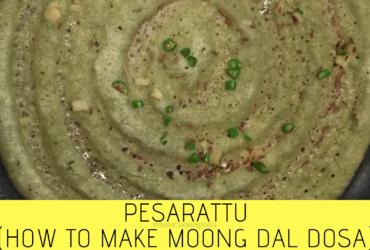 Pesarattu Recipe - Moong Dal Dosa