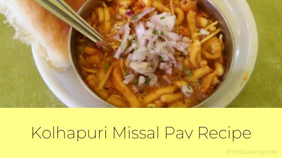 Kolhapuri Misal Pav Recipe