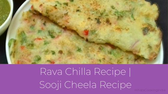 Rava Chilla Recipe