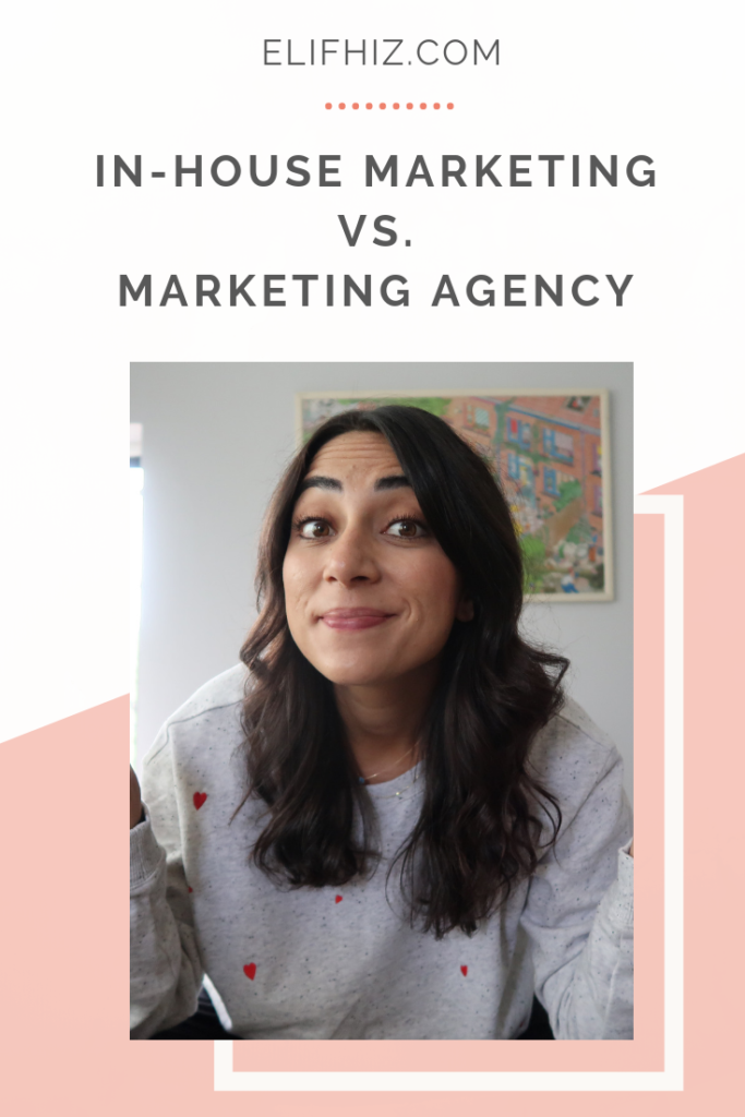Working in Marketing - Marketing Agency Vs In-House Marketing Team Pin This
