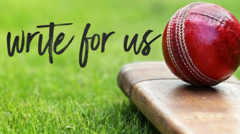 Write for Us Cricket