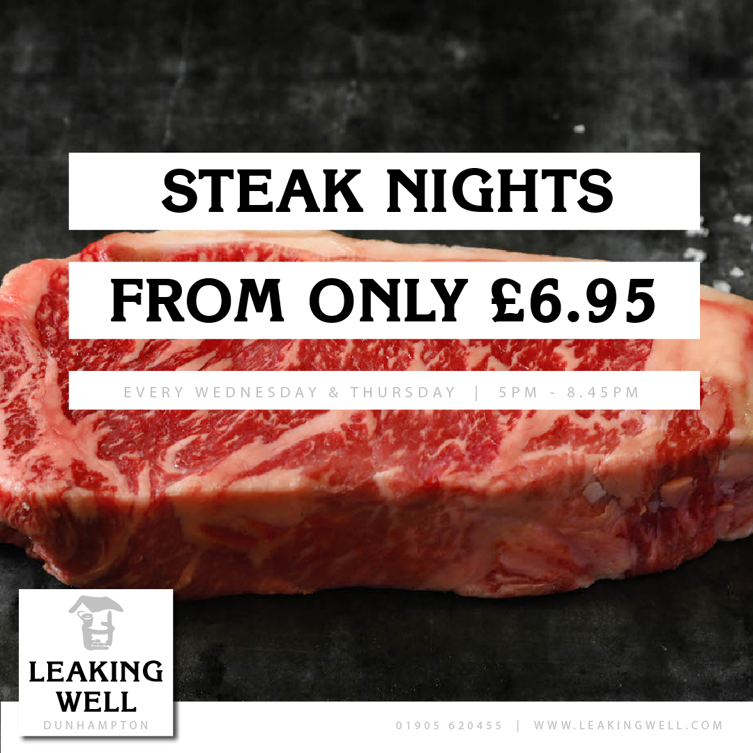 Leaking Well Steak Night Wednesday