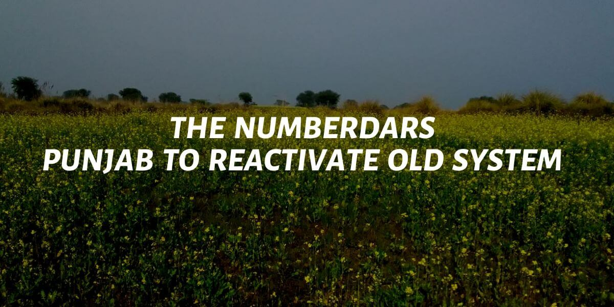 Punjab is going to reactivate the numberdar system