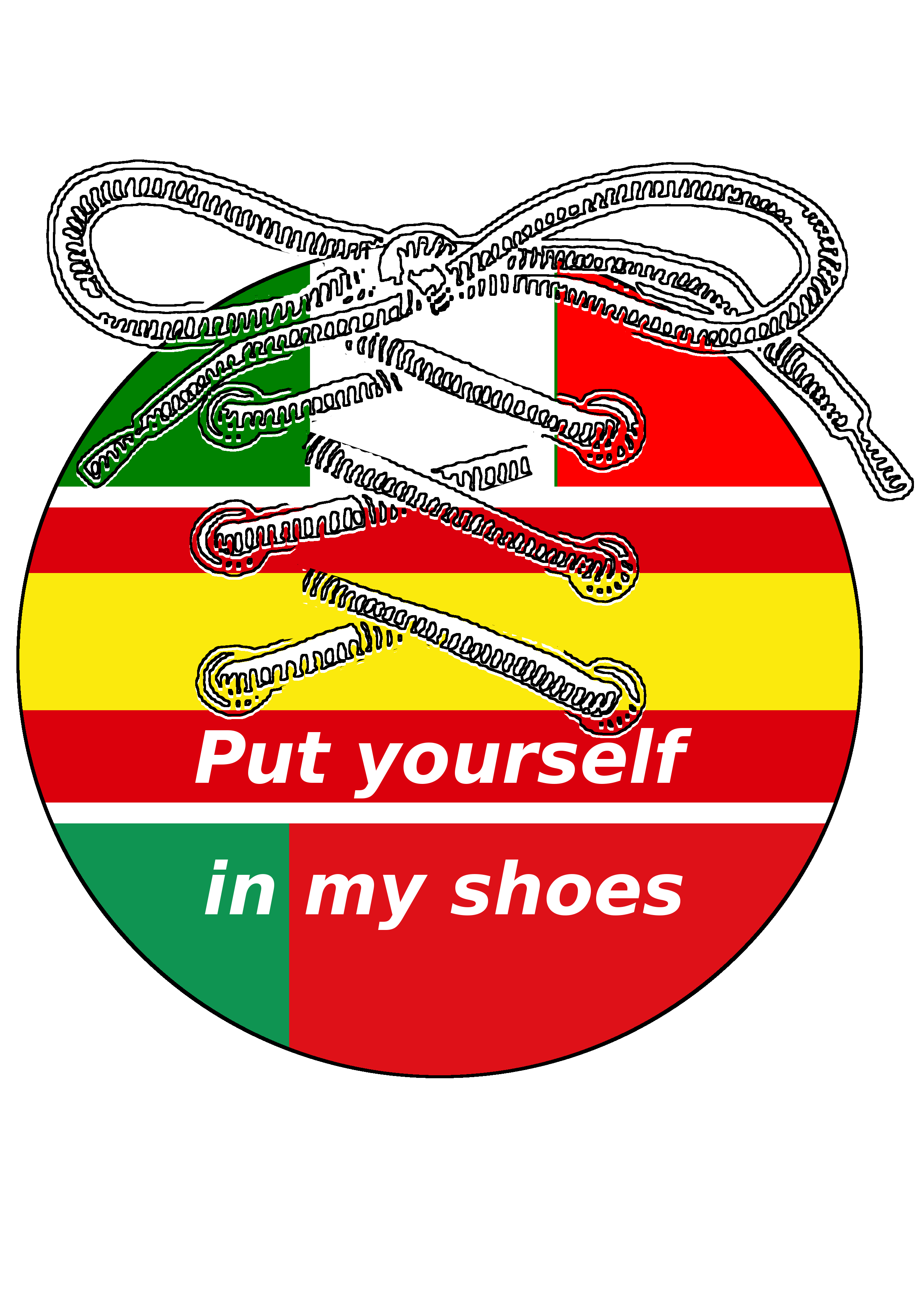 Put yourself in my shoes