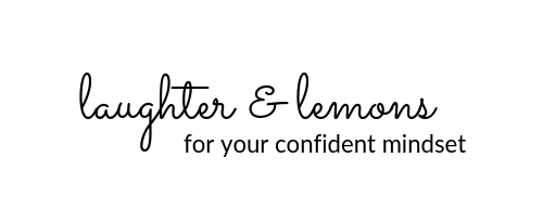Laughter and Lemons