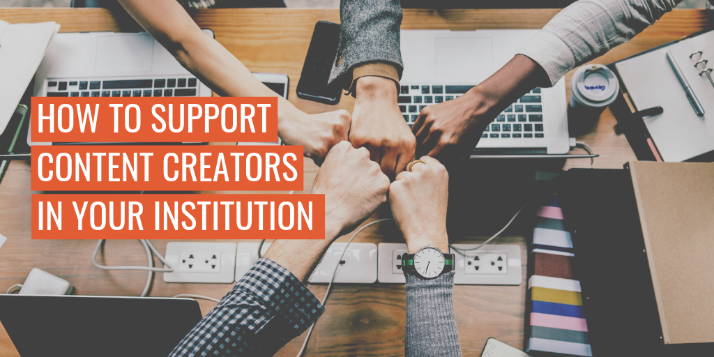"""A team handshake. Text reads """"How to support content creators in your institution"""""""