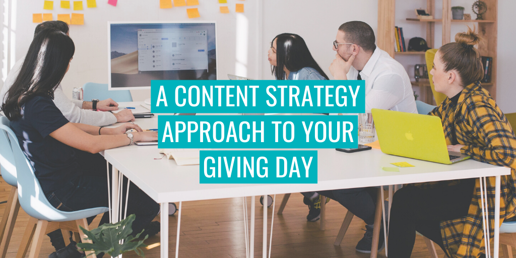 """A group meeting. Text reads """"A content strategy approach to your Giving Day""""."""