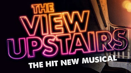 REVIEW – THE VIEW UPSTAIRS – SOHO THEATRE