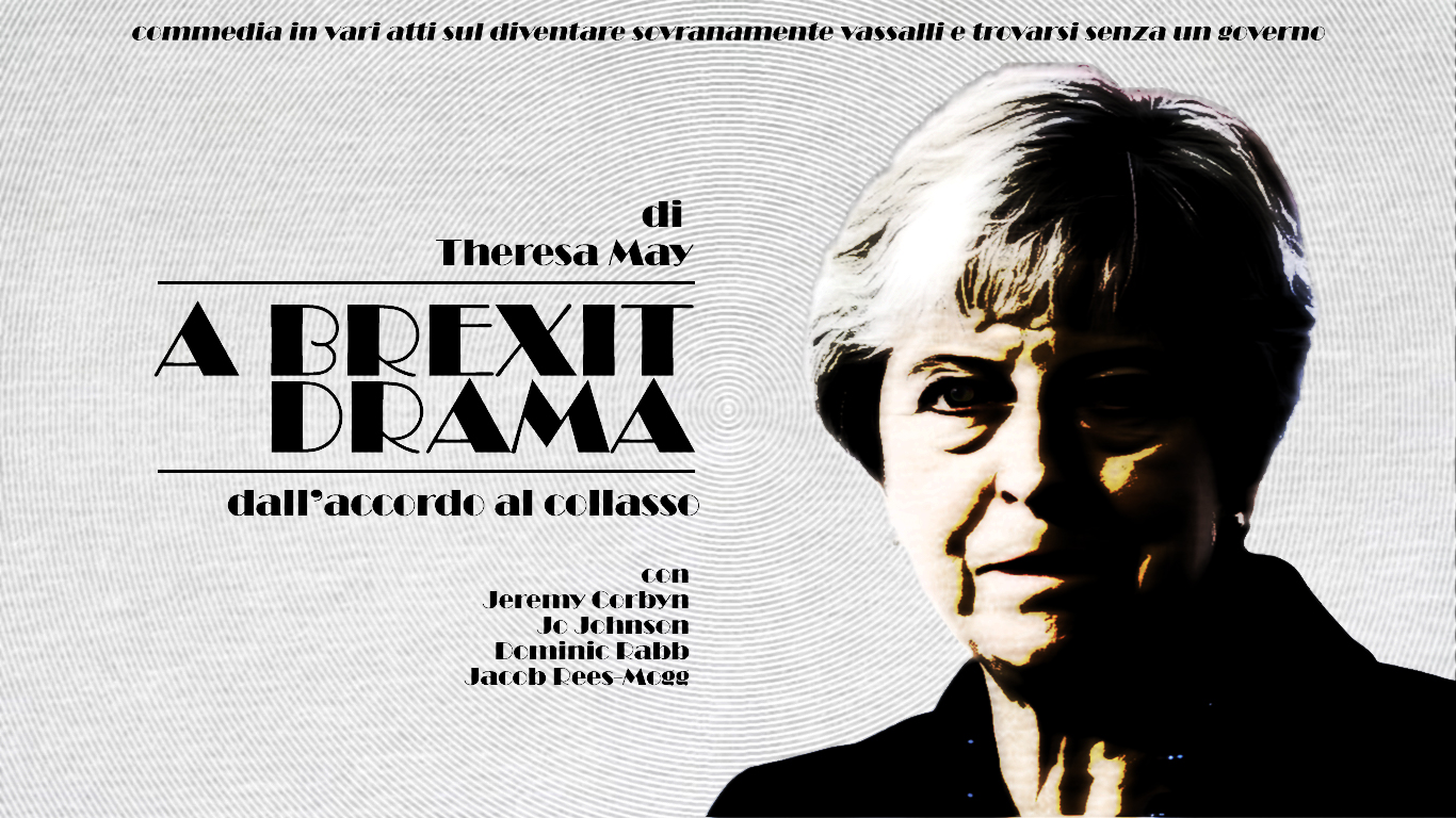 may, Thresa May, Brexit, Drama, Fake Brexit, No Deal