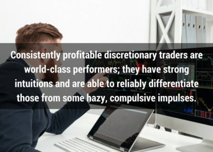 What You Need To Know About Discretionary Trading Today
