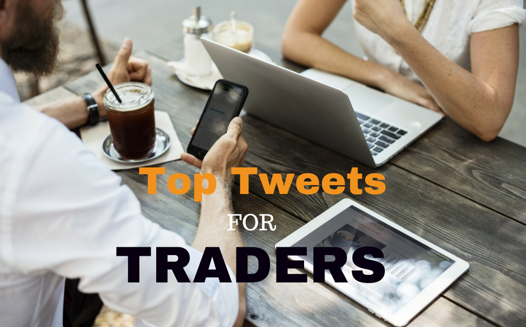 Top Tweets For Traders