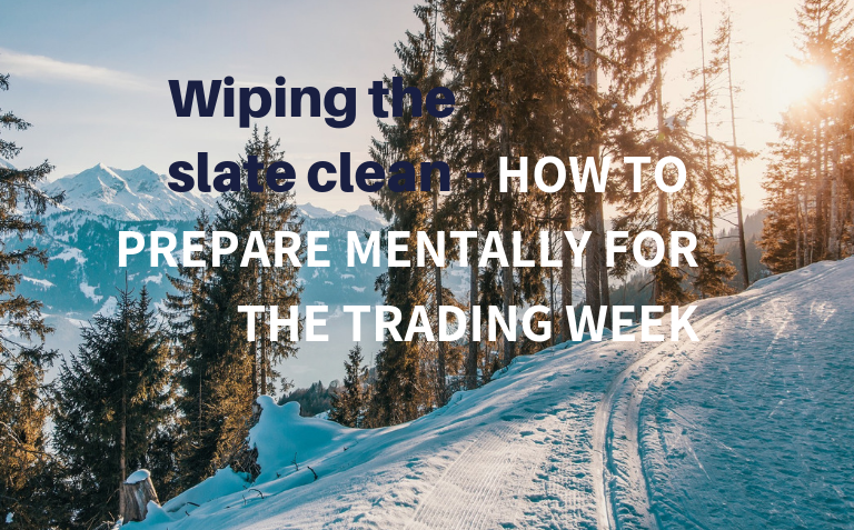 How To Prepare Mentally for the Trading Week