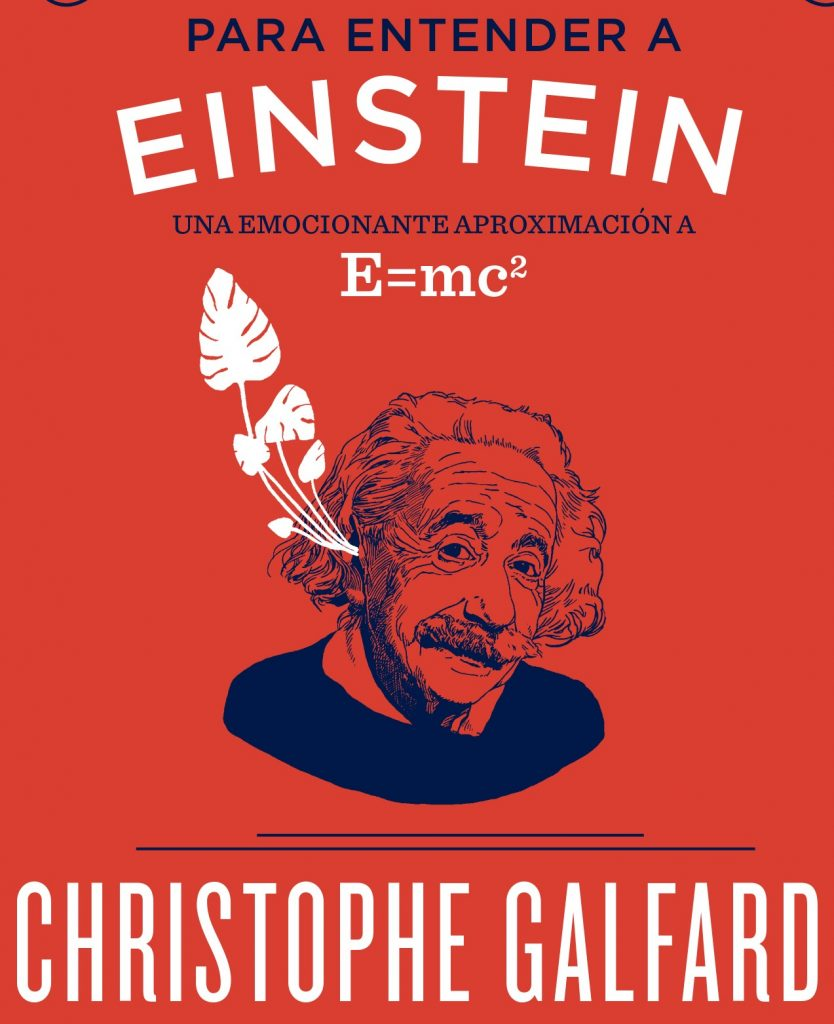 Para entender a Einstein, Christophe Galfard