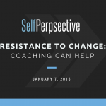 Resistance to Change: Coaching Can Help