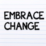 Embracing Change And Upheaval In Your Life And Career