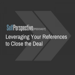 Leveraging Your References to Close the Deal [PODCAST]