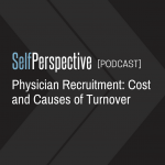Physician Recruitment: Cost and Causes of Turnover