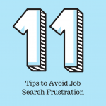 11 Tips to Avoid Job Search Frustration