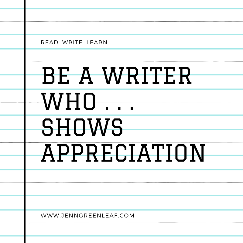 Be a Writer Who Shows Appreciation