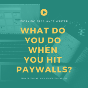 What Do You Do When You Hit Pay Walls?