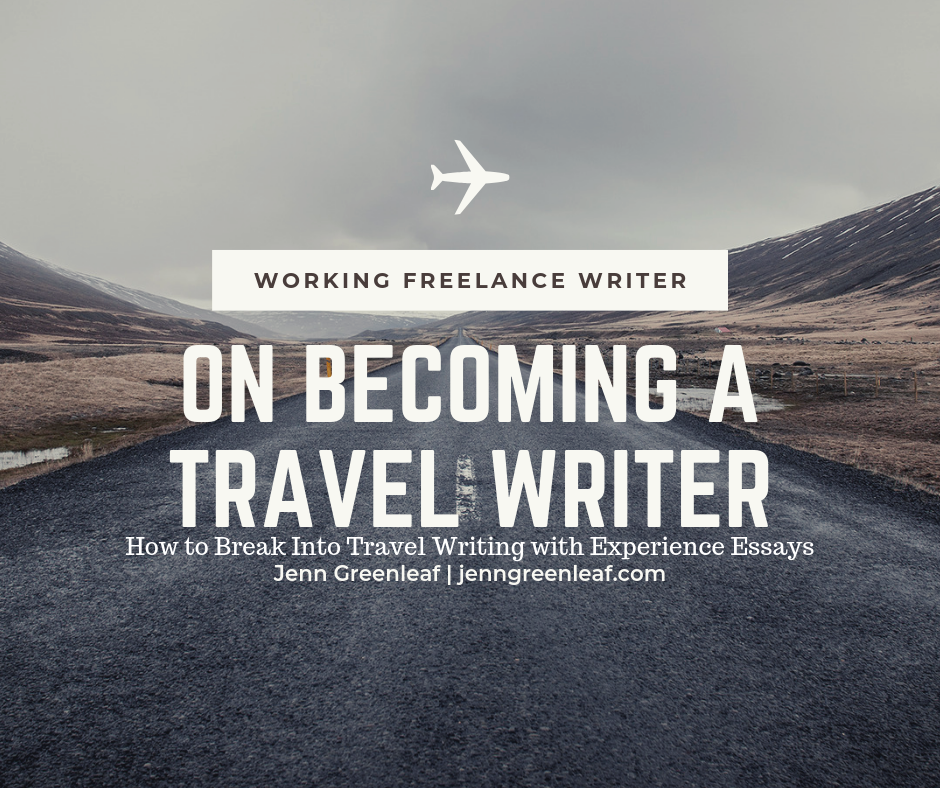 On Becoming a Travel Writer
