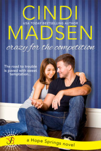 Crazy for the Competition (Hope Springs #2)