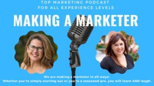 Making a Marketer Podcast
