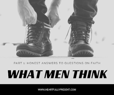 What men think | questions on faith