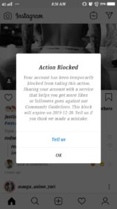 Action Blocked Your account has been temporarily blocked from taking this action. Sharing you account with a service that helps you get more likes or followers goes against our Community Guidelines. This block will expire on 2019-12-20. Tell us if you think we made a mistake. Tell us OK