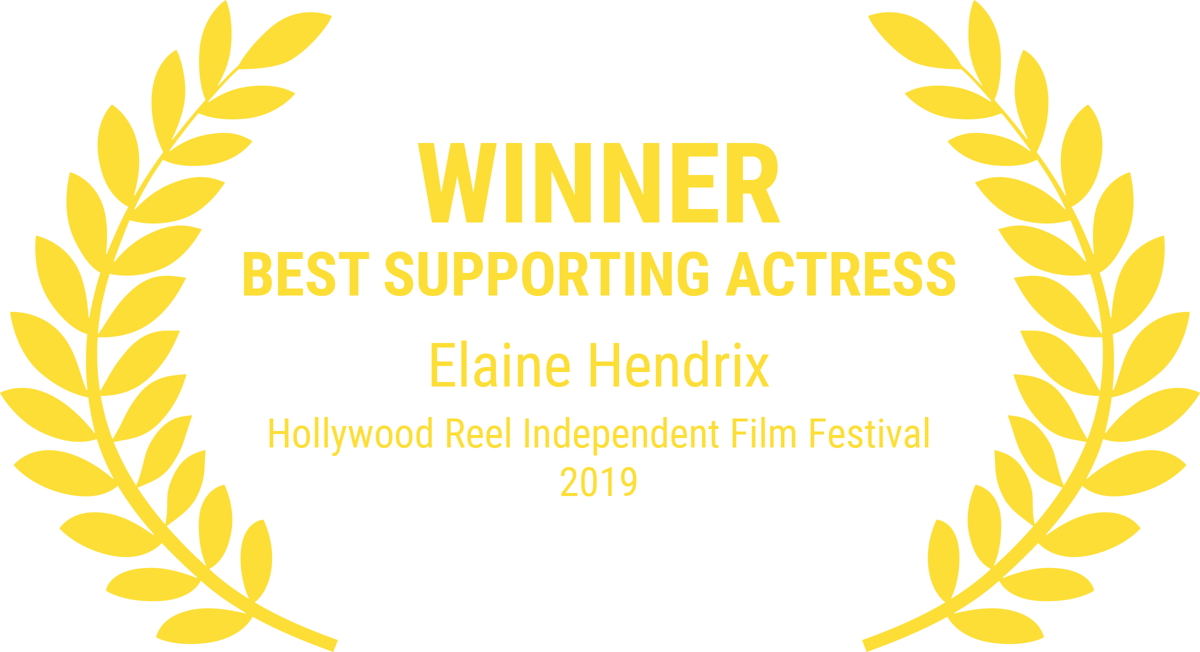 Low Low - Winner Best Support Actress - Hollywood Reel Independent Film Festival 2019