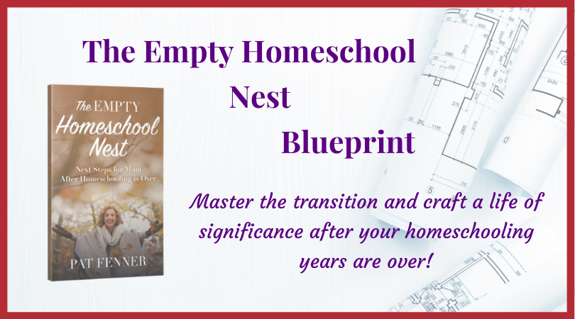 The Empty Homeschool Nest Blueprint