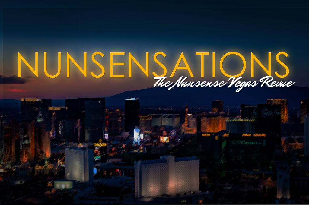 Nunsensations_2560x1701