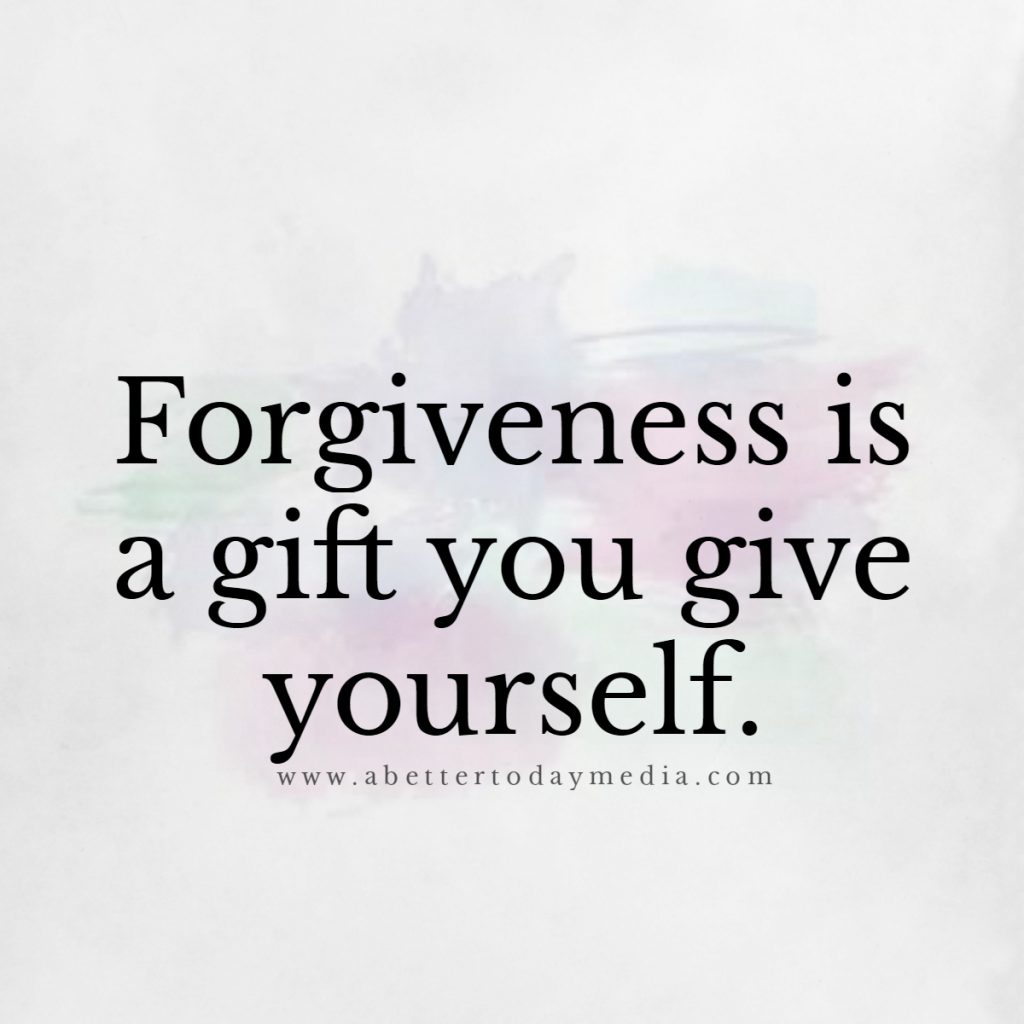 Forgiveness A Better Today Media