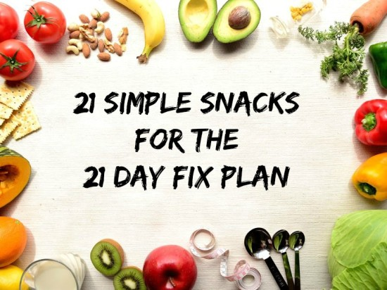 21 Simple Snacks for the 21 Day Fix
