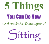 Avoid the damages of sittingAvoid the damages of sitting