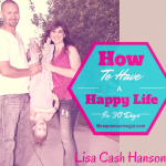 Day 3 How To Have A Happy Life