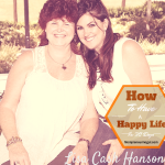 how to have a happy life #30daychallenge