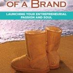 Birth Of A Brand Brian Smith
