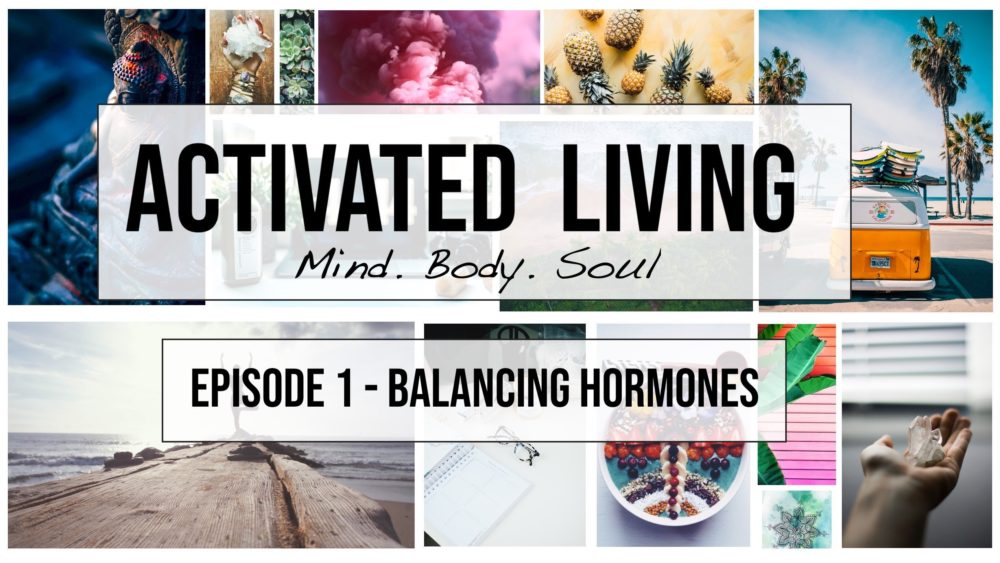activatedliving-podcast-balancing-hormones