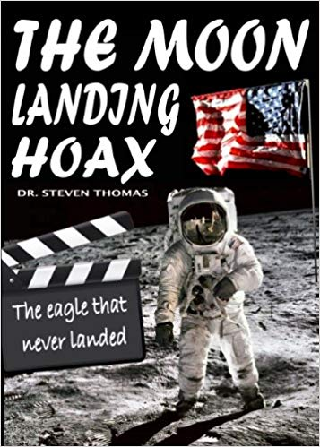The Moon Landing Hoax Explained in Detail (Video)